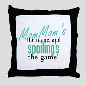 MomMom's the Name! Throw Pillow