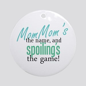 MomMom's the Name! Ornament (Round)