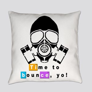 Breaking Bad Time To Bounce Yo Everyday Pillow