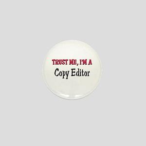 Trust Me I'm a Copy Editor Mini Button