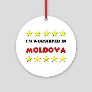 I'm Worshiped In Moldova Ornament (Round)