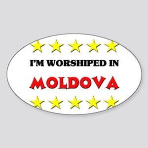 I'm Worshiped In Moldova Oval Sticker