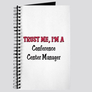 Trust Me I'm a Conference Center Manager Journal