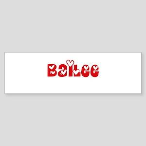 Bailee Love Design Bumper Sticker
