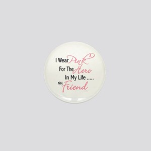 Pink For My Hero 1 (Friend) Mini Button