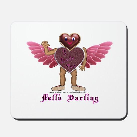 Heartman, Hello Darling Mousepad