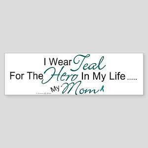 Teal For My Hero 1 (Mom OC) Bumper Sticker