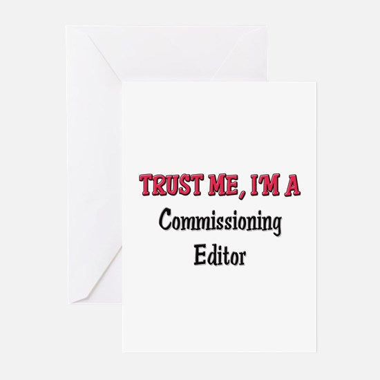 Trust Me I'm a Commissioning Editor Greeting Cards