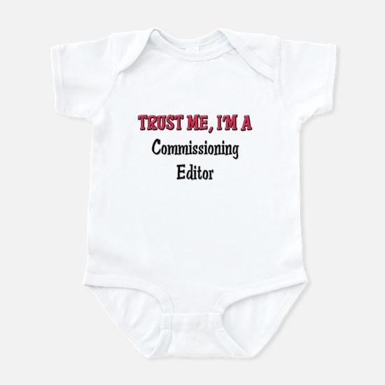 Trust Me I'm a Commissioning Editor Infant Bodysui