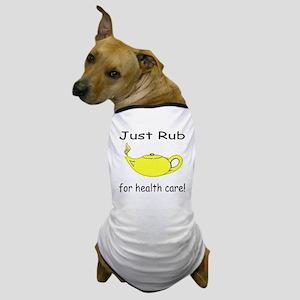 Rub Health Dog T-Shirt