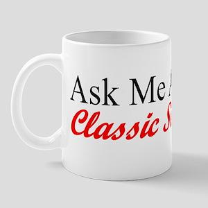"""""""Ask About My Stude"""" Mug"""