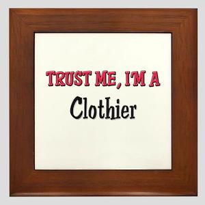 Trust Me I'm a Clothier Framed Tile