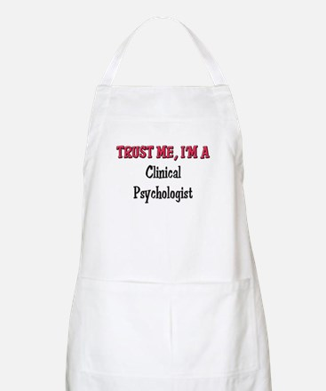Trust Me I'm a Clinical Psychologist BBQ Apron