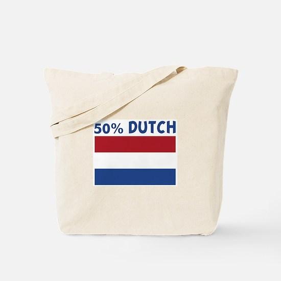 50 PERCENT DUTCH Tote Bag