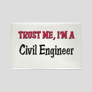Trust Me I'm a Civil Engineer Rectangle Magnet