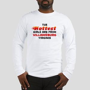Hot Girls: Williamsburg, VA Long Sleeve T-Shirt