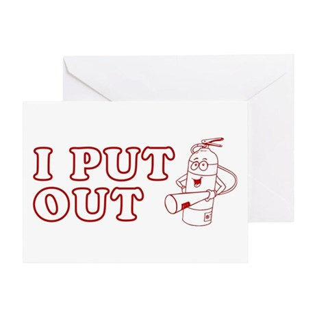 I Put Out (Fire Extinguisher) Greeting Card