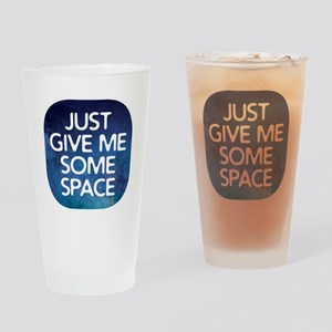 Give Me Space Drinking Glass