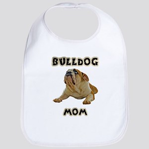 Bulldog Mom Baby Bib