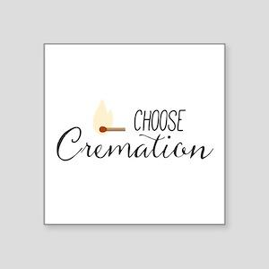 Choose Cremation Sticker