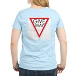 Give Way Women's Light T-Shirt
