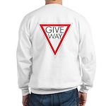 Give Way Sweatshirt
