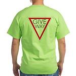 Give Way Green T-Shirt