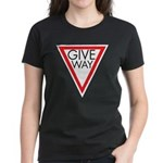 Give Way Women's Dark T-Shirt