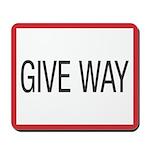 Give Way Mousepad