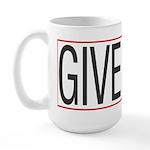 Give Way Large Mug