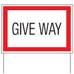 Give Way Yard Sign