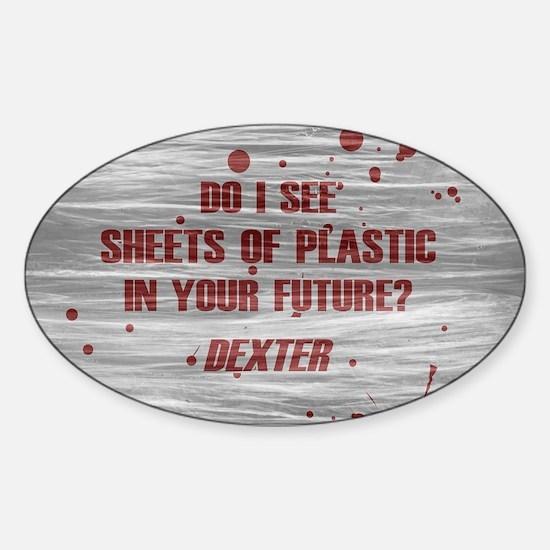 DEXTER PLASTIC SHEETS Sticker (Oval)