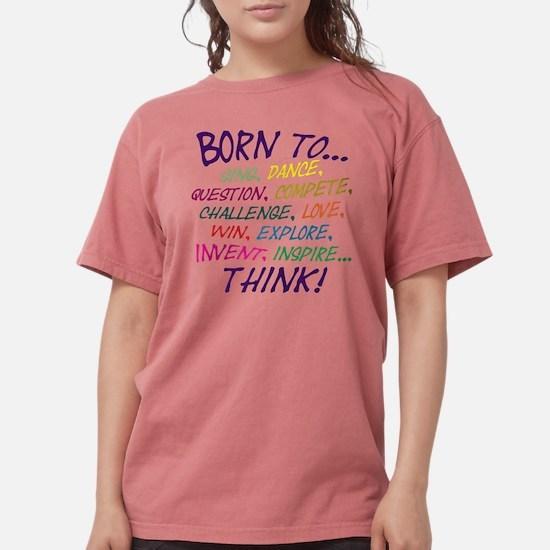 Born To... T-Shirt