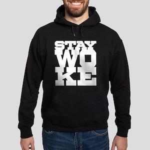 STAY WOKE Sweatshirt