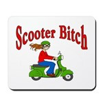 Scooter Bitch Mousepad