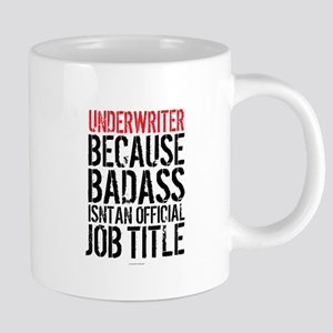 Badass Underwriter Mugs