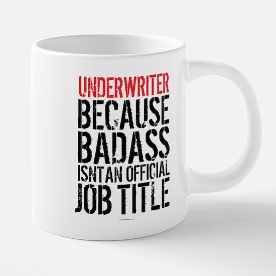 Badass Underwriter Mugs
