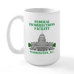 Incorrections Facility Large Mug