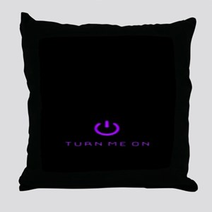 Turn Me On Purple Throw Pillow