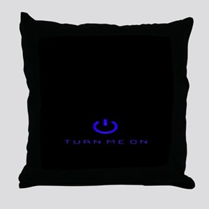Turn Me On Blue Throw Pillow