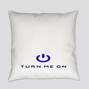 Turn Me On Blue  Everyday Pillow