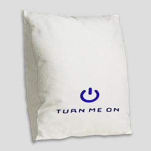 Turn Me On Blue  Burlap Throw Pillow