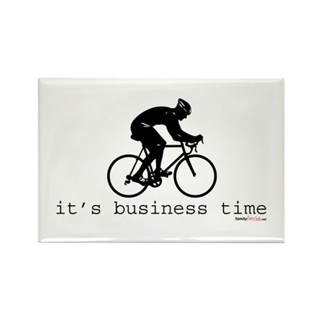 It's Business Time Cyling Rectangle Magnet