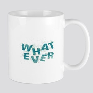 Teal Blue Whatever  Mugs