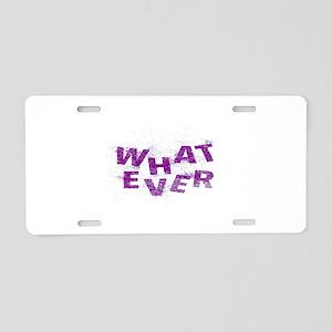 Purple Whatever  Aluminum License Plate