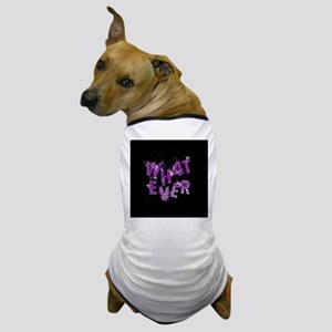 Purple Whatever Dog T-Shirt