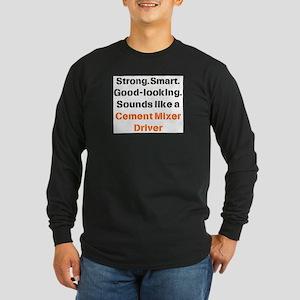 cement mixer driver Long Sleeve Dark T-Shirt