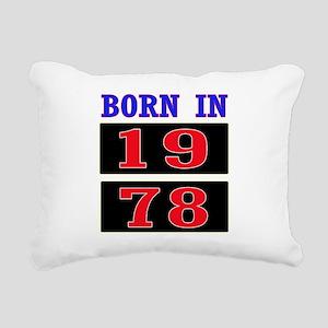 Born In 1978 Rectangular Canvas Pillow