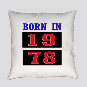 Born In 1978 Everyday Pillow