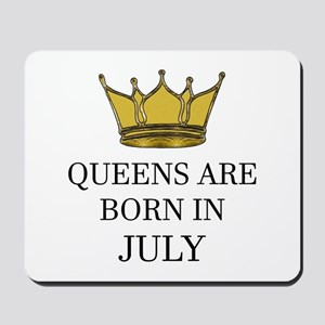 Queens Are Born In July Mousepad
